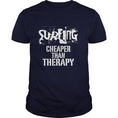 Surfing, Cheaper Than Therapy T Shirts, Hoodies, Sweatshirts. GET ONE ==> https://www.sunfrog.com/Funny/Surfing-Cheaper-Than-Therapy-Navy-Blue-Guys.html?41382