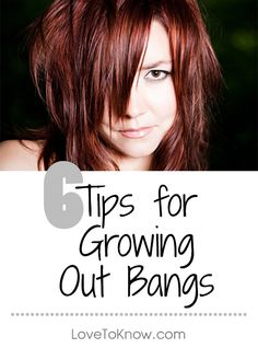 Growing out bangs can be a long, frustrating process. Knowing how to style or cut your hair during this time can save you from bad hair days. | 6 Tips for Growing Out Bangs from #LoveToKnow