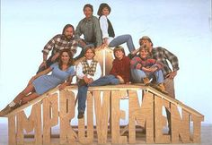 Another classic! Home improvement :)