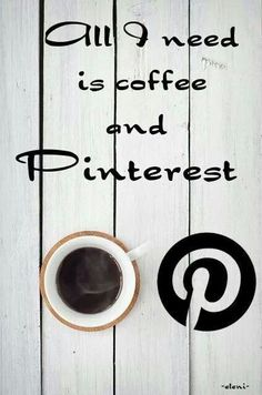 Pinning and Coffee makes a good Saturday morning....