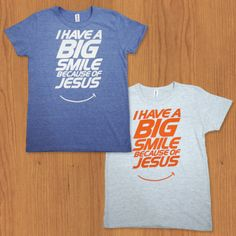 I HAVE A BIG SMILE BECAUSE OF JESUS :)