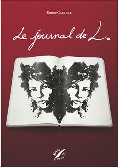 Les Reines de la Nuit: Le journal de L. de Karine Carville