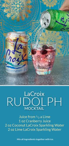 One of Santa's favorite... the LaCroix Rudolph mocktail is a crowd pleaser for everyone!