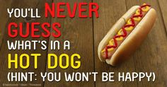 According to the AICR, eating just one hot dog a day increases your risk for colorectal cancer by 21 percent. http://articles.mercola.com/sites/articles/archive/2014/09/01/eating-hot-dogs.aspx
