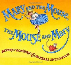 MARY LIVED IN A BIG HOUSE with a very little mouse. The mouse lived in a little house inside of a very big house, with Mary. Even though Mary has been warned to stay away from mice—and Mouse has been warned to steer clear of people—the two can't help but peek at one another. Side by side, they grow up, go to college, get married, and have children of their own—Maria and MouseMouse. And then one day, Maria and MouseMouse do something surprising . . . something their parents never did...