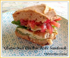 – Sun-Dried Tomato Basil Bread and Grilled Chicken and Pesto Sandwich ~ Gluten free, dairy free, egg free