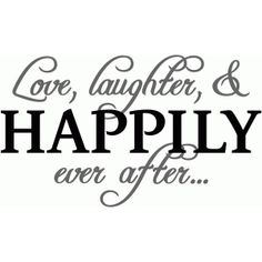 Silhouette Design Store: Love, Laughter, & Happily Ever After Sign Quotes, Love Quotes, Inspirational Quotes, Crush Quotes, Silhouette Cameo Projects, Silhouette Design, Sign Stencils, Relationship Quotes, Relationships