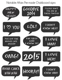 INSTANT DOWNLOAD! This listing is for 15 premade printable chalkboard signs. They are great for New Years parties, weddings, bridal showers,