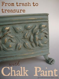 From Trash to Treasure with Chalk Paint! I love this stuff!