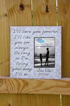 """Mother of the Bride Wedding Picture Frame by ImpressionsByMisty, quote """"I'll love you forever, I'll like you for always, as long as I'm living your baby I'll be, Etsy $40.00"""