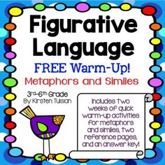 FREE Figurative Language - TWO WEEKS of warm-up activities! DAILY Figurative Language includes 2 weeks of activities, 2 reference pages (related to metaphors and similes), and an answer keys. You will truly be over the moon with this NEW FREE product! The PREVIEW on this free figurative language product includes ALL pages in the download!