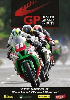 Ulster Grand Prix 2011 - Official review (New DVD) World s fastest road race Also available from our website at www.sonusmedia.co.uk