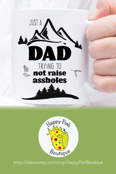 Funny Dad Mug. Just A Dad Trying To Not Raise Assholes. Add some sweet sarcasm to dad's cuppa joe. For coffee lover dads, cussing dads, dads who love to laugh. For Father's Day, a birthday or just-because. Fathers Day Mugs, Funny Fathers Day Gifts, Fathers Day Presents, First Fathers Day, Fathers Day Cards, Gifts For Father, Funny Gifts, Funny Coffee Mugs, Funny Mugs