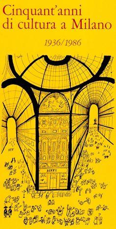 SCHEIWILLER Vanni, Cinquant'anni di cultura a Milano 1936-1986. Milano, Scheiwiller, 1986 - Prima edizione (First Edition)