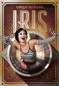IRIS show by Cirque Du Soleil