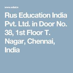 Rus Education India Pvt. Ltd. in Door No. 38, 1st Floor T. Nagar,  Chennai, India