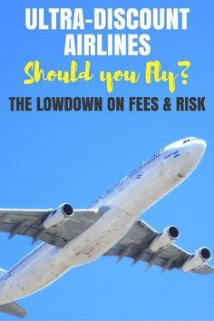 Thinking of flying one of the ultra-discount airlines in the United States? Get the scoop on fees and risks aboard Spirit, Allegiant, and Frontier.