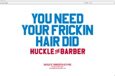 Huckle the Barber - Proud Creative