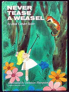 ''Never Tease A Weasel '', ill. Denman Hampson. Parents Magazine Press 1964 | eBay