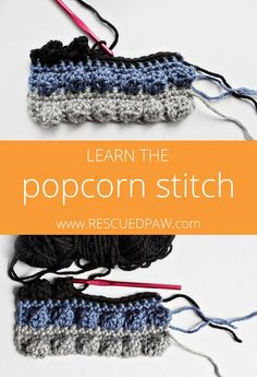 Learn to Crochet the Popcorn Stitch! Tutorial From Rescuedpaw.com
