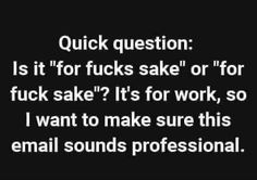 Tagged with funny, memes, work stories, meme dump, shitposting at work; Cake Day Dump (While at Work. Sarcastic Quotes, Funny Quotes, Funny Memes, Sarcastic Work Humor, Work Humor Quotes, Funny Work Humor, Work Sarcasm, Work Humour, Sarcasm Humor