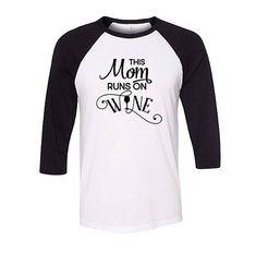 Mom Runs on Wine Baseball Raglan Shirt Funny Mom Shirt