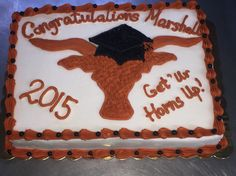 Longhorns Graduation Cake ;)