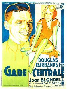 Union Depot (1932) Stars: Douglas Fairbanks Jr., Joan Blondell, Guy Kibbee, Alan Hale ~ Director: Alfred E. Green (French Poster)