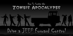 Survive the pending zombie apocalypse by driving a Jeep FC truck