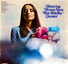 Roy Bradley Quintet 「Shearing Bossa Nova」 1971