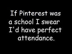 Pinterest. School. :O