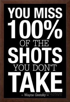 You Miss 100% of the Shots You Don't Take (Black) Print at AllPosters.com