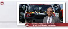 HANOVRE INTERSCHUTZ 2015 – SIDES, conçu pour protéger SIDES, le constructeur français tourné vers l'international