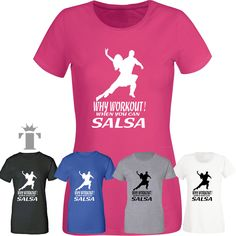 Why Workout,SALSA New T-Shirt Womens mens Top Gifts TShirts Dance Cuban Cross LA in Clothes, Shoes & Accessories, Men's Clothing, T-Shirts | eBay!