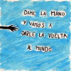 Li donem la volta al món? Spanish Words, Spanish Quotes, Music Quotes, Music Lyrics, Cool Words, Wise Words, Love Me Harder, More Than Words, Meaningful Words