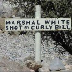 Marker for Marshal White (shot by Curly Bill) at Boothill Graveyard Tombstone Sayings, Tombstone Movie, Famous Tombstones, Old West Photos, Tombstone Arizona, Doc Holliday, Wyatt Earp, Grave Markers, Le Far West