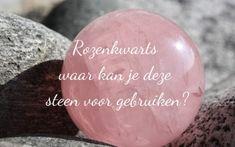 Rozenkwarts   Wat is de betekenis van een rozenkwart en welke werking heeft deze edelsteen? Een rozenkwarts kan gebruikt worden voor verschillende..