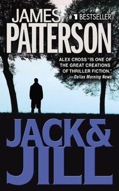 JACK & JILL (Alex Cross) by James Patterson - http://www.amazon.com/gp/product/B000FA65HW/ref=cm_sw_r_pi_alp_o47Xqb181QMSC