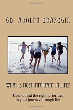 #fulfillment What is Most Important in Life?: How to find the right priorities in your journey through life by Gb Adolph Obasogie http://www.amazon.com/dp/1517458803/ref=cm_sw_r_pi_dp_CFpgwb03DF9D6