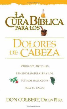 La Cura Biblica Dolores De Cabeza (New Bible Cure (Siloam... https://www.amazon.com/dp/0884198219/ref=cm_sw_r_pi_dp_owAyxbSAGPCXH