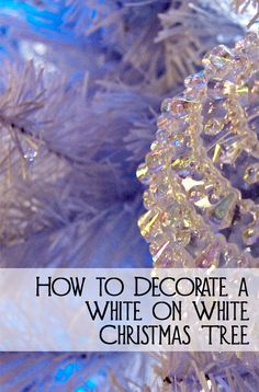 For an ultra glamorous and modern Christmas color scheme, consider using all white.  White can be very boring and dull if not done correctly.  Here are the steps for how to decorate a white on white Christmas tree.