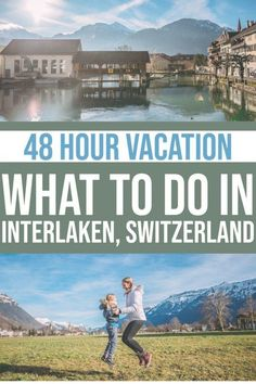 48 Hour Vacation: What To Do In Interlaken Switzerland In Winter, Places In Switzerland, Switzerland Interlaken, Switzerland Itinerary, Find Picture, Train Rides, Free Travel, Months In A Year, Summer Travel