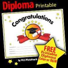 Congratulations with diploma/graduation graphic. Print and fill out! Great for any occasion or grade. Perfect for the end of year graduations. Color or black and white.