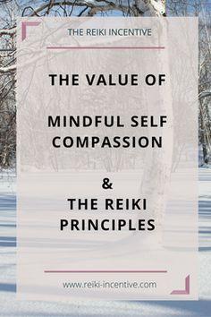 FREE Guided Reiki Meditation, Self Compassion and the Reiki Principles Reiki Benefits, Meditation Benefits, Reiki Meditation, Mindfulness Meditation, Mindful Self Compassion, Usui Reiki, Reiki Principles, What Is Reiki, Reiki Courses
