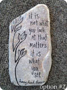 it is not what you look at...inspired stone | Flickr - Photo Sharing!