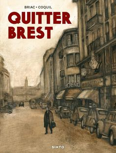 Quitter Brest (Briac, Coquil)