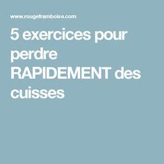 5 exercices pour perdre RAPIDEMENT des cuisses