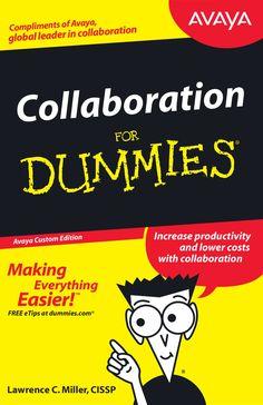 Collaboration for Dummies by Larry Zimbler via slideshare