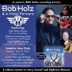Bob Holz and A Vision Forward with Chet Catallo and Ralphe Armstrong