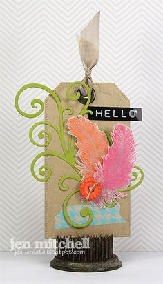 Tag, Hello, Feathers, embossing, Tag You're It, I Create, jen-icreate.blogspot.com